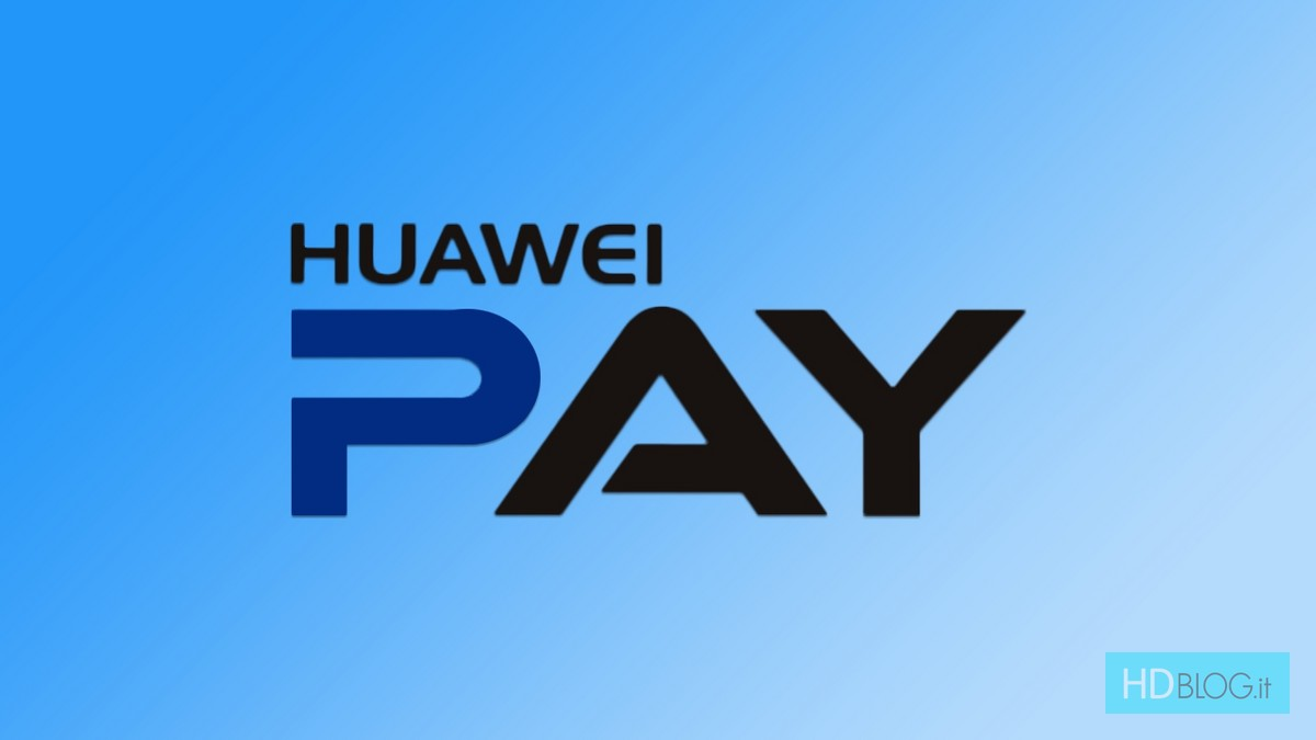 Huawei Pay in arrivo in Europa entro il 2020